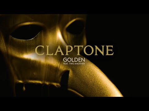 Claptone - Golden feat. Two Another
