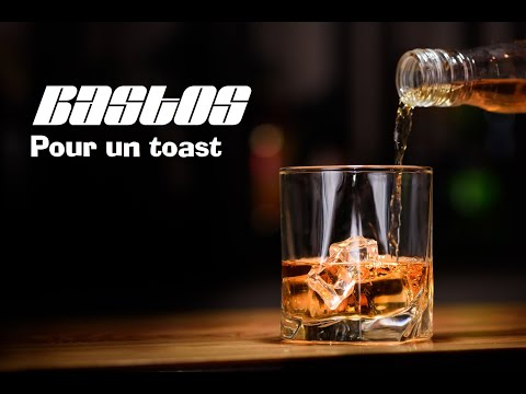 Bastos   Pour un toast (slam français)