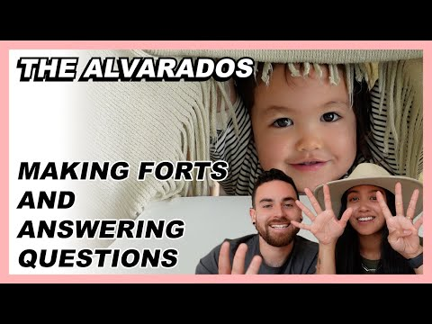 Making Forts and Answering Questions - The Alvarados