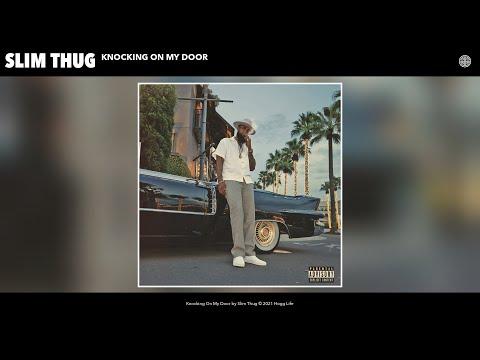 Slim Thug - Knocking On My Door (Audio)