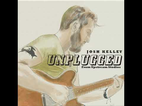 """Josh Kelley - """"You Can Count On Me"""" Unplugged (Official Audio Video)"""