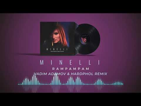 Minelli - Rampampam | Vadim Adamov & Hardphol Remix