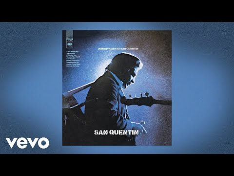 Johnny Cash - San Quentin (Official Audio)
