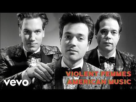Violent Femmes - American Music
