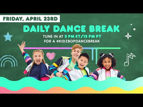 🔴 KIDZ BOP Daily Dance Break [Friday, April 23rd]