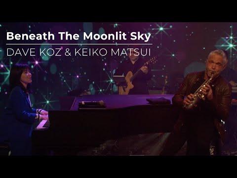 """Beneath the Moonlit Sky"" Dave Koz and Keiko Matsui"