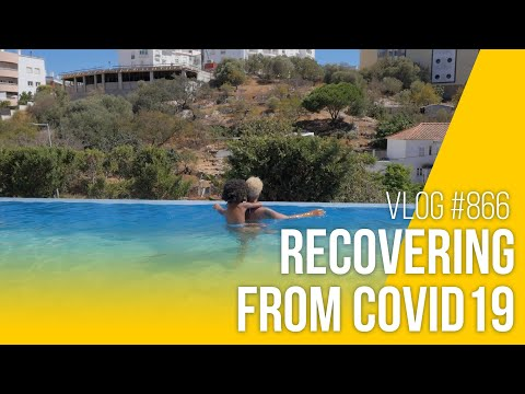Recovering from Covid19 in Algarve | vlog #866
