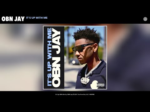 OBN Jay - It's Up With Me (Audio)