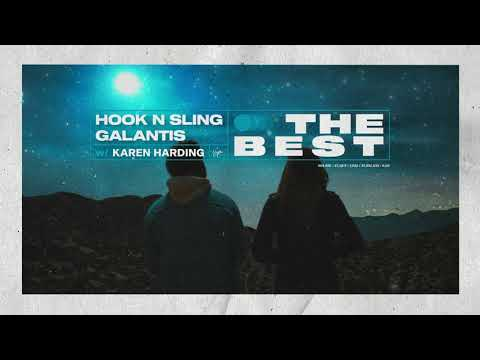Hook N Sling & Galantis w/ Karen Harding - The Best (Official Visualizer)