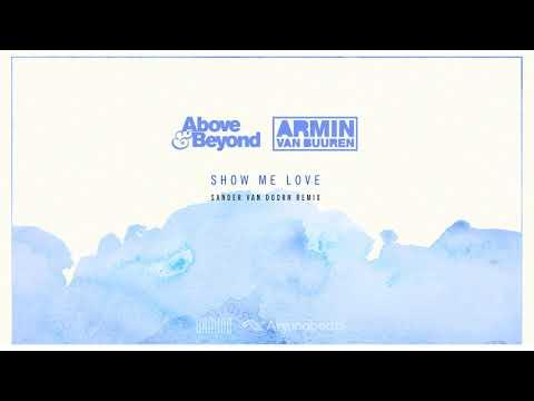 Above & Beyond vs Armin van Buuren - Show Me Love (Sander van Doorn Extended Remix)
