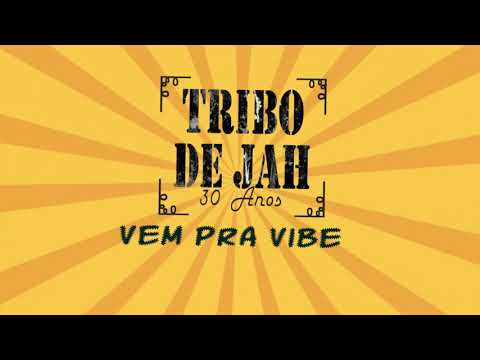 Tribo De Jah Vem Pra Vibe (Lyric Video)