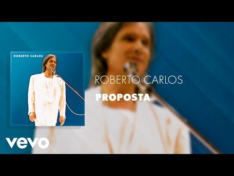 Roberto Carlos - Proposta (Ao Vivo) (Áudio Oficial)