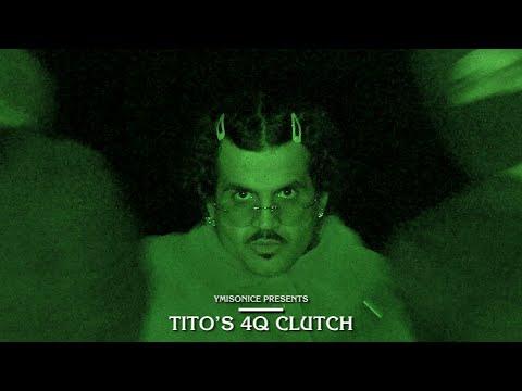 Ymisonice - Tito's 4Q Clutch [MUSIC VIDEO]