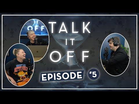 "Talk It Off Ep: 05 ""Childhood Memories"""