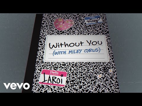 The Kid LAROI, Miley Cyrus - WITHOUT YOU (With Miley Cyrus - Official Lyric Video)