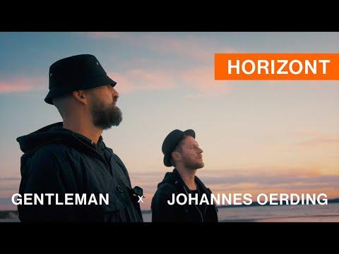 Gentleman x Johannes Oerding - Horizont
