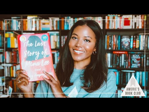 AMERIE'S BOOK CLUB May 2021 | The Last Story of Mina Lee by Nancy Jooyoun Kim