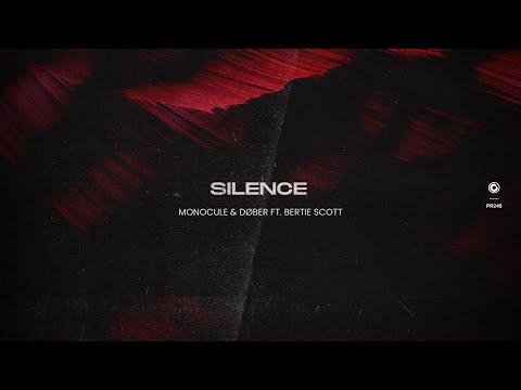 Monocule & DØBER ft. Bertie Scott - Silence (Official Lyric Video)
