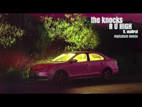 The Knocks - R U HIGH (feat. Mallrat) [Digitalism Remix] {Official Audio}