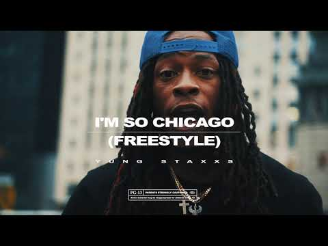 Yung Staxxs - I'm So Chicago (Freestyle) 🎥: @HigherSelfilms