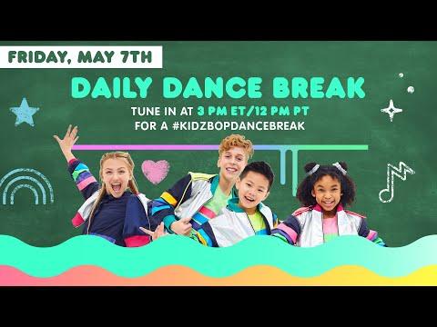 🔴 KIDZ BOP Daily Dance Break [Friday, May 7th]