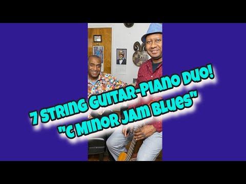 "7 String Guitar-Piano Duo! ""C Minor Jam Blues"" #IJD2021#blues #minorblues #7stringguitar #piano"