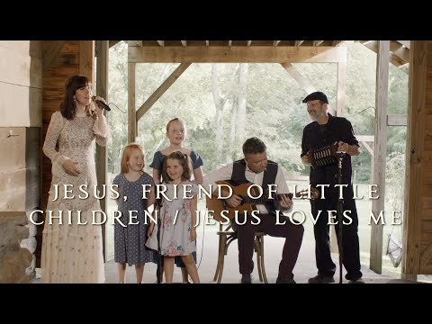"""Jesus Friend of Little Children / Jesus Loves Me"" by Keith and Kristyn Getty"