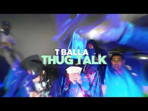TBalla- ThugTalk (Official Music Video) dir. @Vrtupresents