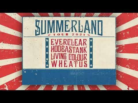 Summerland Tour 2021 w/ Everclear, Hoobastank, Living Colour & Wheatus