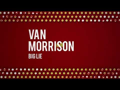 Van Morrison - Big Lie (Official Audio)
