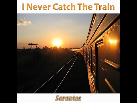 Sarantos I Never Catch The Train Official Music Video - new alternative folk country song trains