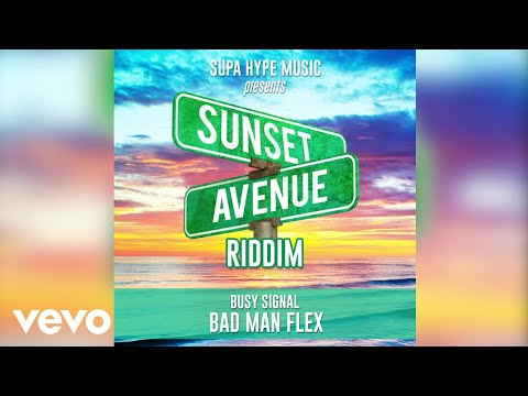 Bad Man Flex | Busy Signal | Dancehall 2021 | Sunset Avenue Riddim (Art Video)