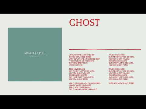 Mighty Oaks - Ghost (Static Image Video)