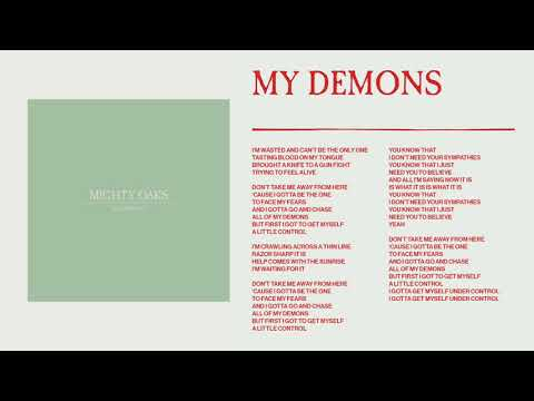 Mighty Oaks - My Demons (Static image video)