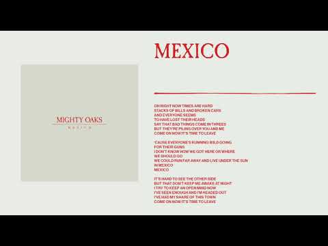 Mighty Oaks - Mexico (Static image video)
