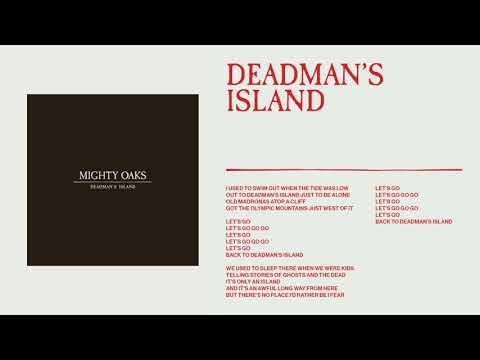 Mighty Oaks - Deadman's Island (Static image video)