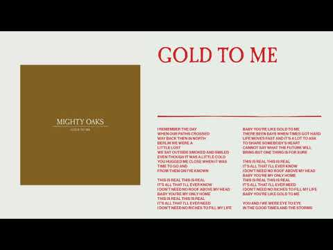 Mighty Oaks - Gold To Me (Static image video)