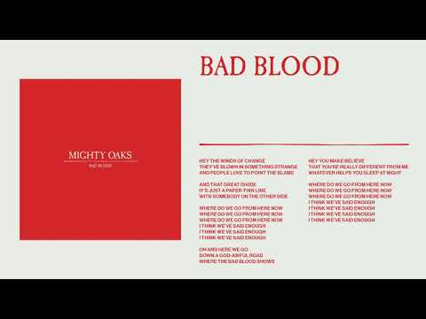 Mighty Oaks - Bad Blood (Static image video)