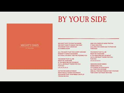 Mighty Oaks - By Your Side (Static image video)