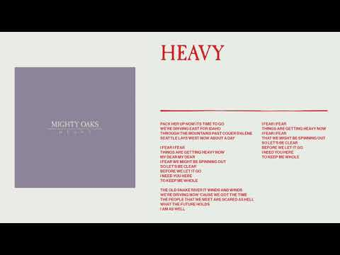 Mighty Oaks - Heavy (Static image video)