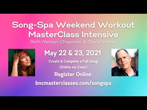 Songspa Weekend Workout Masterclass Intensive with David Wilcox + Beth Nielsen Chapman