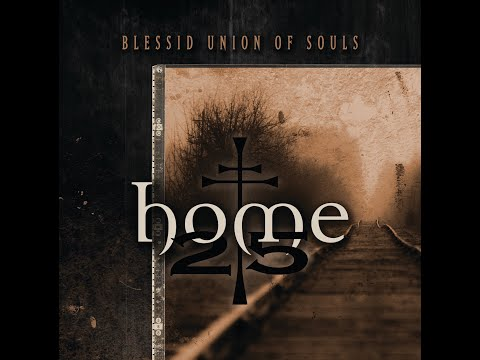 Blessid Union Of Souls - 'Home 25' Vinyl Review: Home