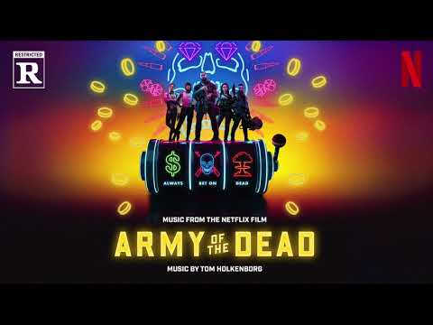 Scott and Kate Part 2 - Tom Holkenborg | Army of the Dead (Music From the Netflix Film)