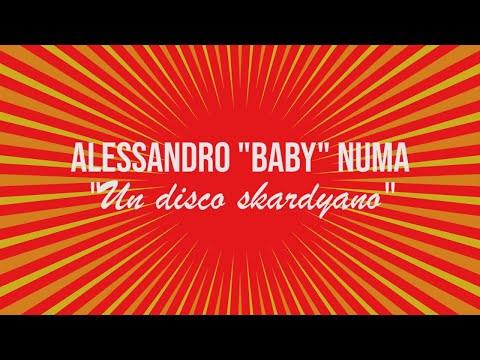 """Un disco skardyano - Alessandro """"Baby"""" Numa racconta il suo """"Figa e Sfiga"""" (Skardy c'è)"""