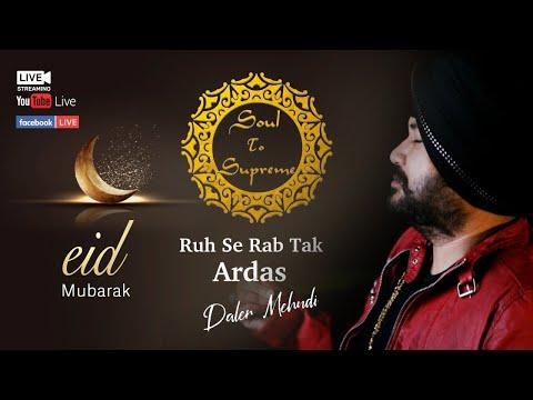 EID Mubarak   Bismillah    Soul to Supreme   Sufi   Prayers for Healing  Daler Mehndi   DRecords