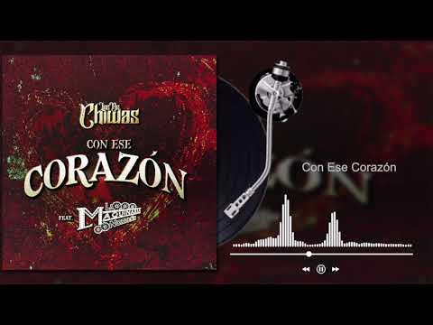 Grupo Los De Chiwas - Con Ese Corazón ft. La Maquinaria Norteña (Audio)