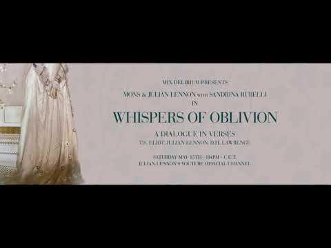 Mons & Julian Lennon with Sandrina Rubelli - Whispers Of Oblivion