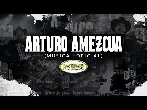 Arturo Amezcua (Musical Oficial) – Los Tucanes De Tijuana