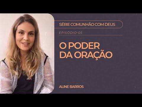 Aline Barros - O Poder da Oração   Série Comunhão com Deus