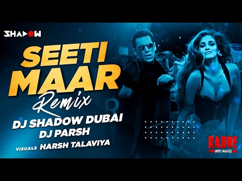 Seeti Maar Remix   DJ Shadow Dubai & DJ Parsh   Radhe - Your Most Wanted Bhai   Salman Khan